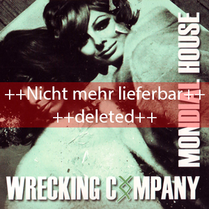 http://www.mig-music.de/wp-content/uploads/2013/08/WreckingCompany_MondialHouseCD_300px72dpi_deleted.png