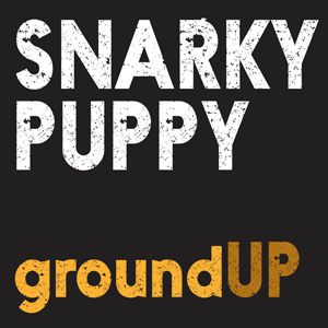 http://www.mig-music.de/wp-content/uploads/2015/06/Snarky_Puppy_Ground_Up-CD-DVD_300px72dpi.png
