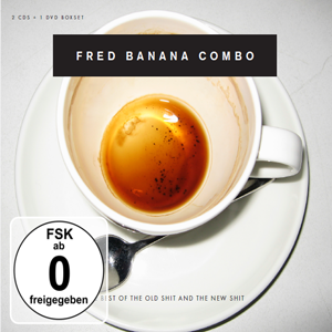 http://www.mig-music.de/wp-content/uploads/2015/07/Fred-Banana-Combo_New-Shit-Old-Shit-FSK0_300px72dpi.png