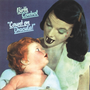 http://www.mig-music.de/wp-content/uploads/2015/10/Birth-Control_Count-On-Dracula300px72dpi.png