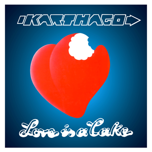 http://www.mig-music.de/wp-content/uploads/2015/11/Karthago_Love_Is_A_Cake_CD_300px72dpi.png