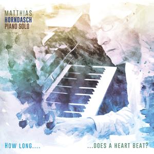 http://www.mig-music.de/wp-content/uploads/2015/11/MatthiasHorndasch_HowLong-DoesAHeart_300px72dpi.png