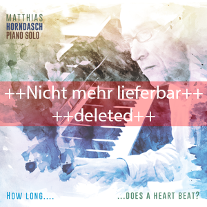 http://www.mig-music.de/wp-content/uploads/2015/11/MatthiasHorndasch_HowLong-DoesAHeart_300px72dpi_deleted1.png