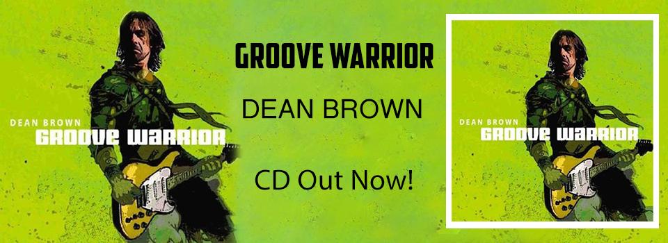 Dean-Brown-Groove-Warrior_Slider