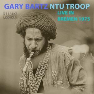 http://www.mig-music.de/wp-content/uploads/2021/04/GaryBartzNTUTroop_LiveInBremen1975_300px72dpi.png