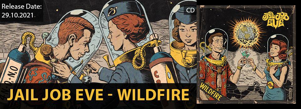 JailJobEve_Wildfire_Slider